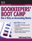 Bookkeepers' Boot Camp: Get a Grip on Accounting Basics (101 for Small Business Series) Cover Image