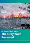 The Gray Wolf Revealed Cover Image