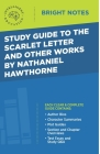 Study Guide to The Scarlet Letter and Other Works by Nathaniel Hawthorne Cover Image