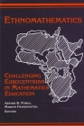 Ethnomathematics: Challenging Eurocentrism in Mathematics Education (Suny Series) Cover Image
