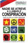 Nadie Se Atreve A Llamarle Conspiración - None Dare Call It Conspiracy: Spanish Edition Cover Image