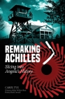Remaking Achilles: Slicing into Angola's History Cover Image