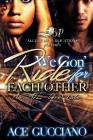 We Gon' Ride For Each Other: An ATL Love Story Cover Image