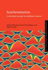 Synchronization: A Universal Concept in Nonlinear Sciences (Cambridge Nonlinear Science Series #12) Cover Image