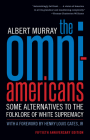 The Omni-Americans: Some Alternatives to the Folklore of White Supremacy Cover Image