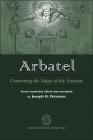 Arbatel: Concerning the Magic of Ancients: Original Sourcebook of Angel Magic Cover Image