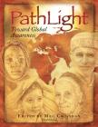 Pathlight Toward Global Awareness-3rd Edition Cover Image