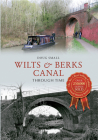 Wilts & Berks Canal Through Time Cover Image