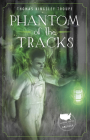 Phantom of the Tracks Cover Image