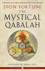 The Mystical Qabalah (Weiser Classics Series) Cover Image