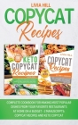 Copycat Recipes: Complete Cookbook for Making Most Popular Dishes from your Favorite Restaurants at Home On A Budget - 2 MANUSCRIPTS: C Cover Image