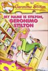 My Name Is Stilton, Geronimo Stilton Cover Image