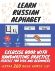 Learn Russian Alphabet - Exercise Book with Handwriting Practice. Perfect for Kids and Beginners Cover Image