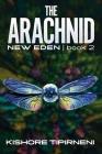 The Arachnid: New Eden - book 2 Cover Image