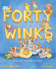 Forty Winks: A Bedtime Adventure Cover Image
