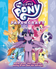 My Little Pony: Friendship is Magic Papercraft Cover Image