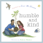 Humble and Kind: A Children's Picture Book Cover Image