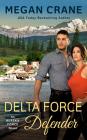 Delta Force Defender (An Alaska Force Novel #4) Cover Image