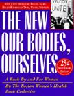 New Our Bodies, Ourselves: A Book by and for Women Cover Image
