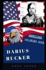 Darius Rucker Americana Coloring Book: Patriotic and a Great Stress Relief Adult Coloring Book Cover Image
