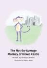 The Not-So-Average Monkey Of Kilkea Castle Cover Image