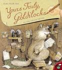 Yours Truly, Goldilocks Cover Image