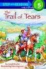 The Trail of Tears (Step into Reading) Cover Image