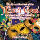 The Great Festival of the Mardi Gras - Holiday Books for Children - Children's Holiday Books Cover Image