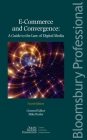 E-Commerce and Convergence: A Guide to the Law of Digital Media (Fourth Edition) Cover Image