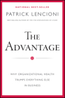 The Advantage: Why Organizational Health Trumps Everything Else in Business (J-B Lencioni) Cover Image