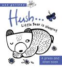 Hush ... Little Bear is Sleeping: A press and listen book (Wee Gallery) Cover Image