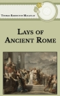 Lays of Ancient Rome Cover Image