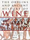 The Origins and Ancient History of Wine (Food & Nutrition in History & Anthropology #11) Cover Image