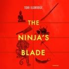 The Ninja's Blade Cover Image