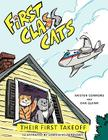 First Class Cats: Their First Takeoff Cover Image