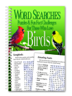 Word Searches, Puzzles and Fun Facts for Those Who Love Birds Cover Image