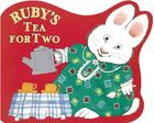 Ruby's Tea for Two (Max and Ruby) Cover Image
