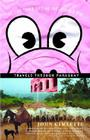 At the Tomb of the Inflatable Pig: Travels Through Paraguay (Vintage Departures) Cover Image