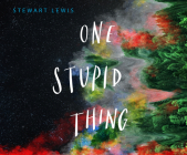 One Stupid Thing Cover Image