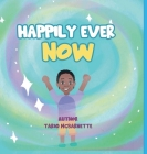 Happily Ever NOW! Cover Image
