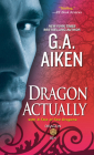 Dragon Actually (Dragon Kin #1) Cover Image