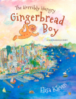 The Horribly Hungry Gingerbread Boy: A San Francisco Story Cover Image