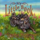 My Little Book of Timber Wolves Cover Image
