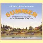 News from Lake Wobegon: Summer Lib/E Cover Image