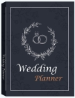 Wedding Planner: Lovely Journal For Your Most Beautiful Day Cover Image