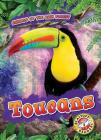 Toucans (Animals of the Rain Forest) Cover Image