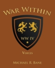 War Within: Ww Iv: Voices Cover Image