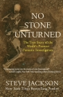 No Stone Unturned: The True Story of the World's Premier Forensic Investigators Cover Image