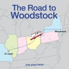 The Road to Woodstock Cover Image