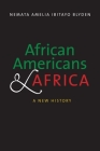 African Americans and Africa: A New History Cover Image